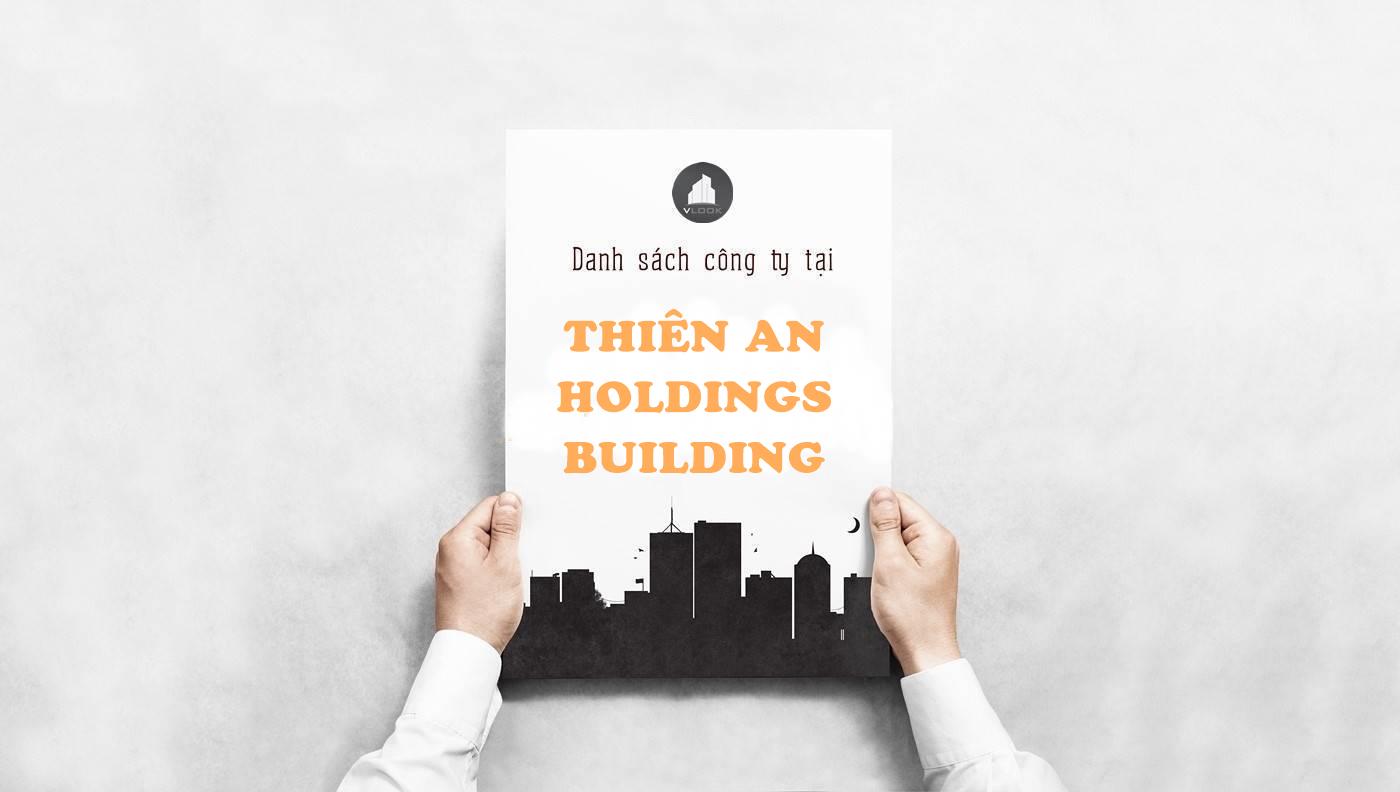 Danh sách công ty thuê văn phòng tại tòa nhà Thiên An Holdings Building, Nguyễn Cơ Thạch, Quận 2