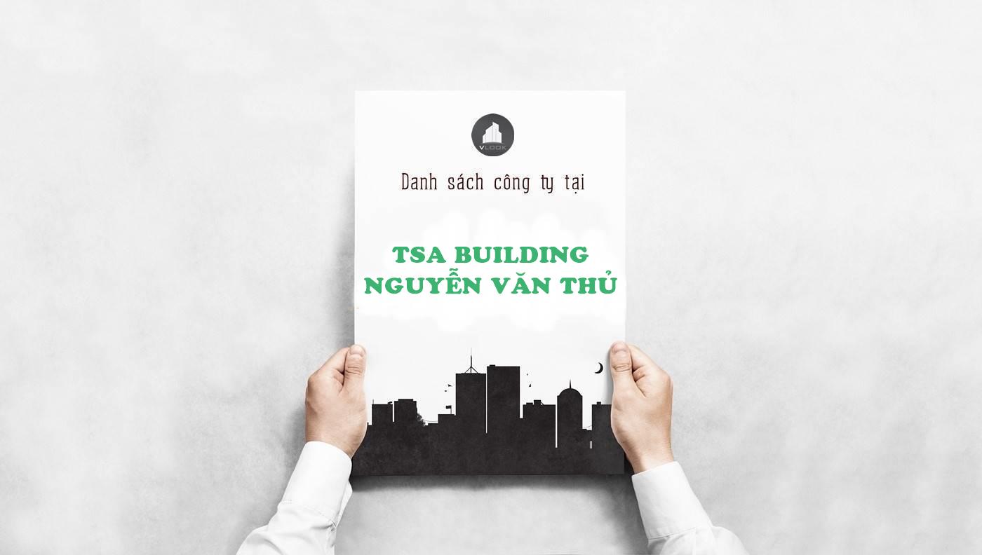 Danh sách công ty thuê văn phòng tại tòa nhà TSA Building, Nguyễn Văn Thủ, Quận 1