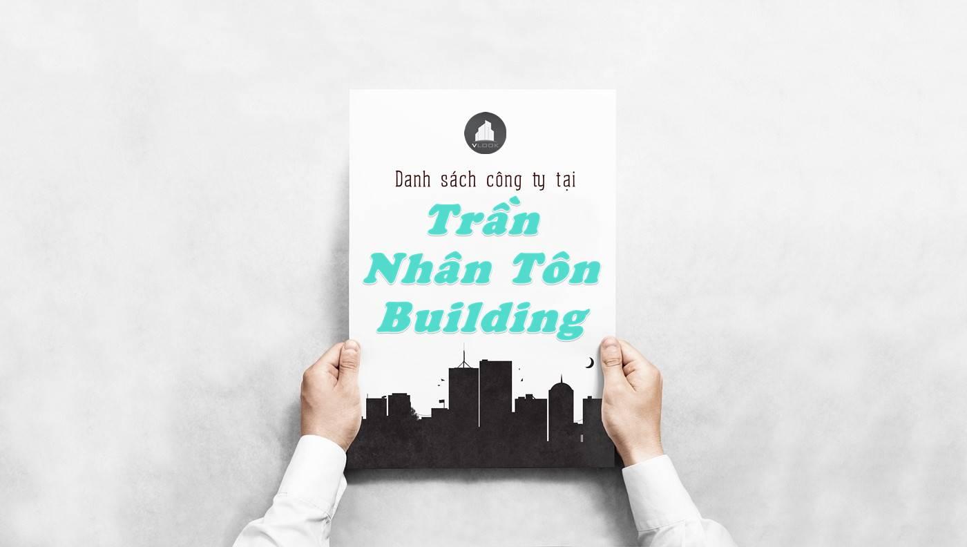 Danh sách công ty thuê văn phòng tại Trần Nhân Tôn Building, Quận 10