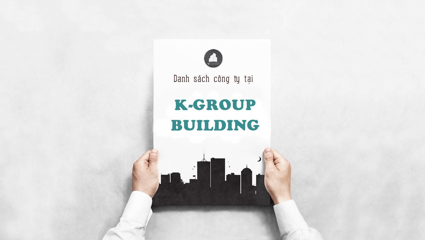Danh sách công ty thuê văn phòng tại tòa nhà K-Group Building, Nguyễn Hữu Cảnh, Quận Bình Thạnh