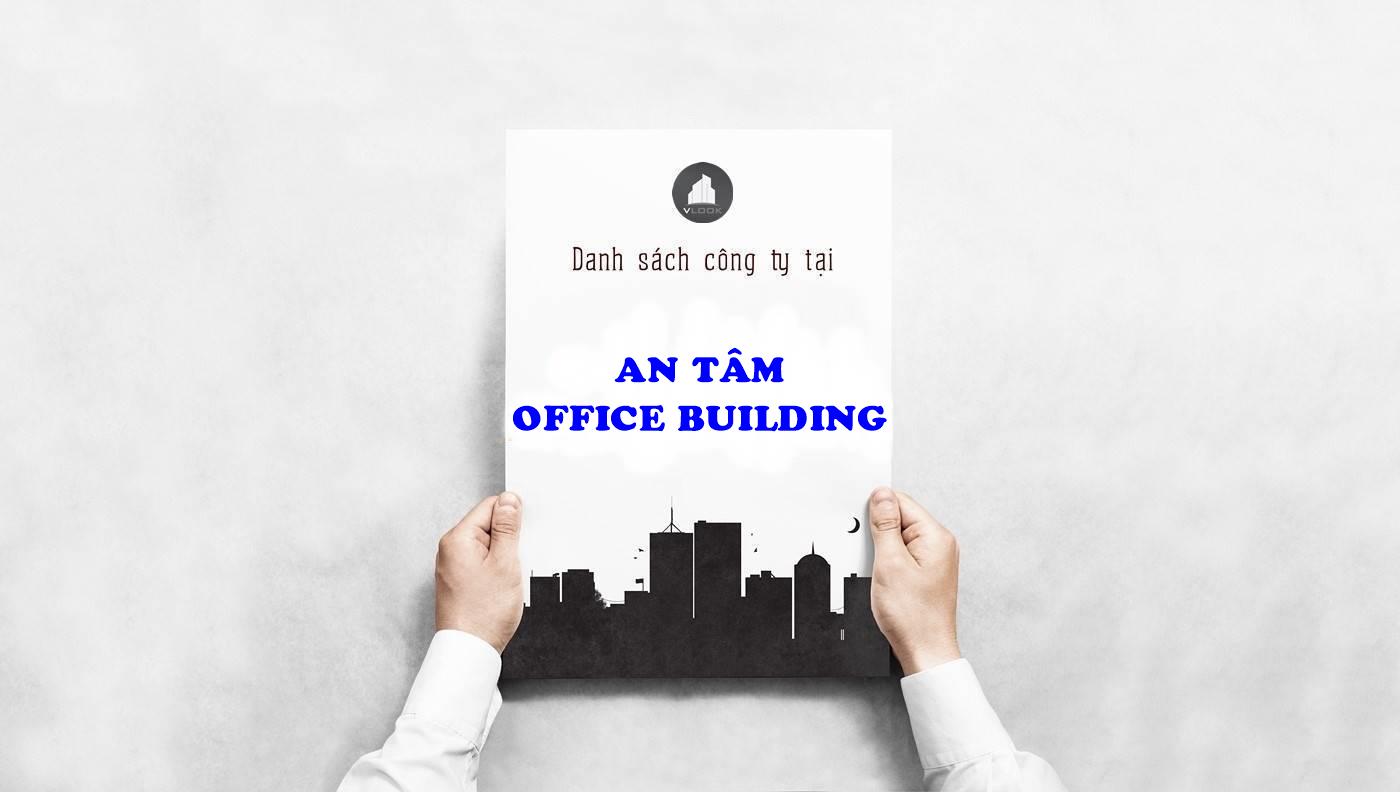 Danh sách công ty thuê văn phòng tại An Tâm Office Building, Nguyễn Gia Trí, Quận Bình Thạnh