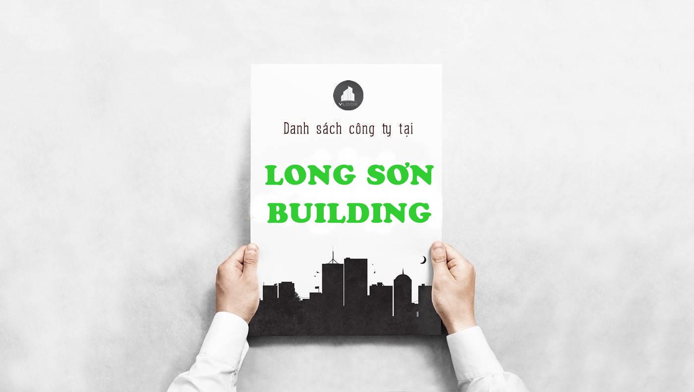 Danh sách công ty thuê văn phòng tại tòa nhà Long Sơn Building, Huỳnh Tấn Phát, Quận 7