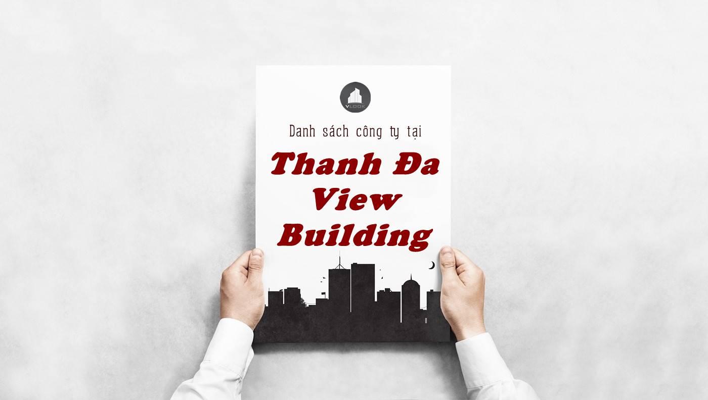 Danh sách công ty thuê văn phòng tại tòa nhà Thanh Đa View Building, Quận Bình Thạnh