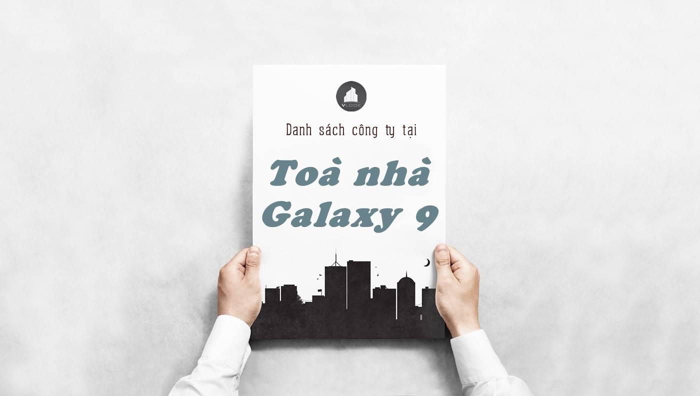 Danh sách công ty thuê văn phòng tại Toà nhà Galaxy 9, Quận 4