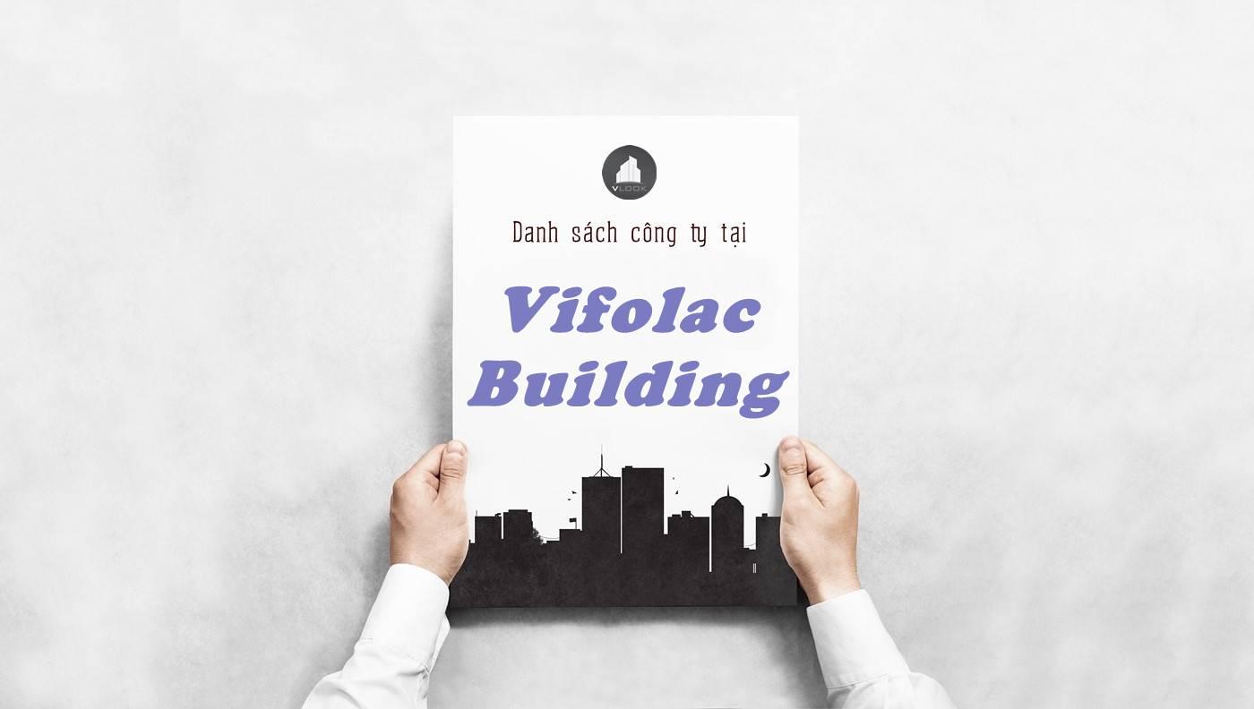 Danh sách công ty thuê văn phòng tại tòa nhà Vifolac Building, Quận 4